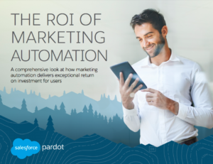 Pardot salesforce ebook on ROI for marketing automation cover